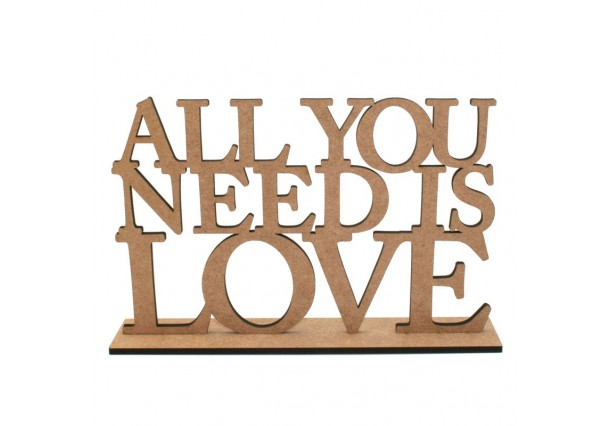 "Frase Decorativa ""All you Need is Love"""